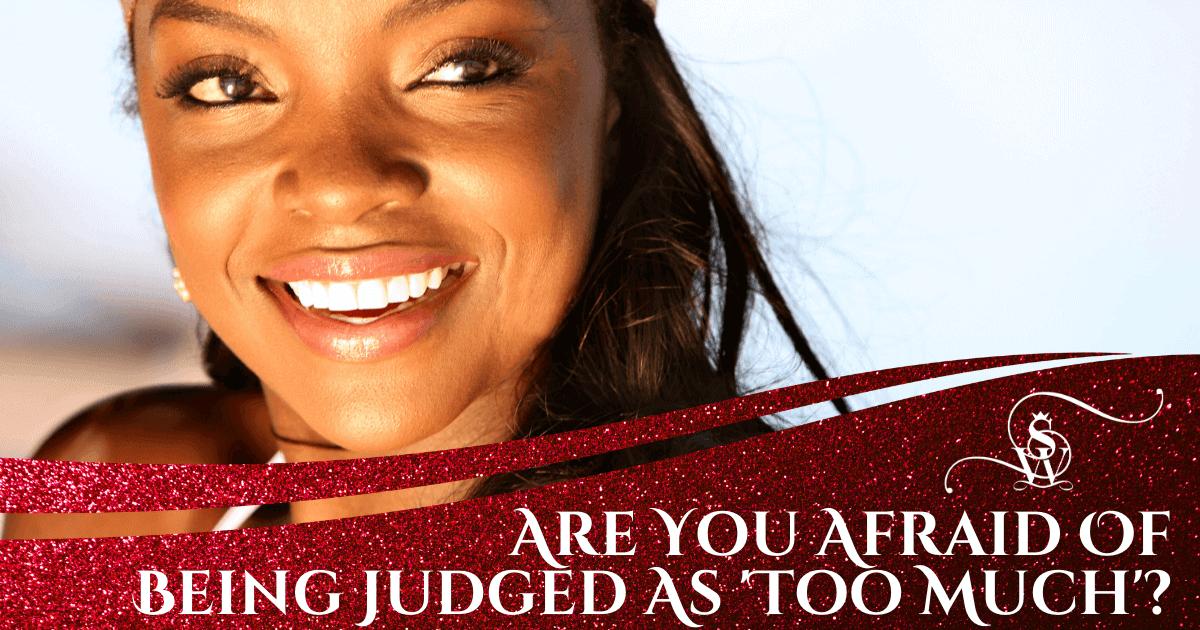 afraid of being judged
