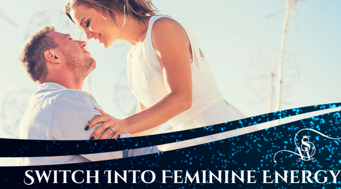 switch from masculine to feminine energy
